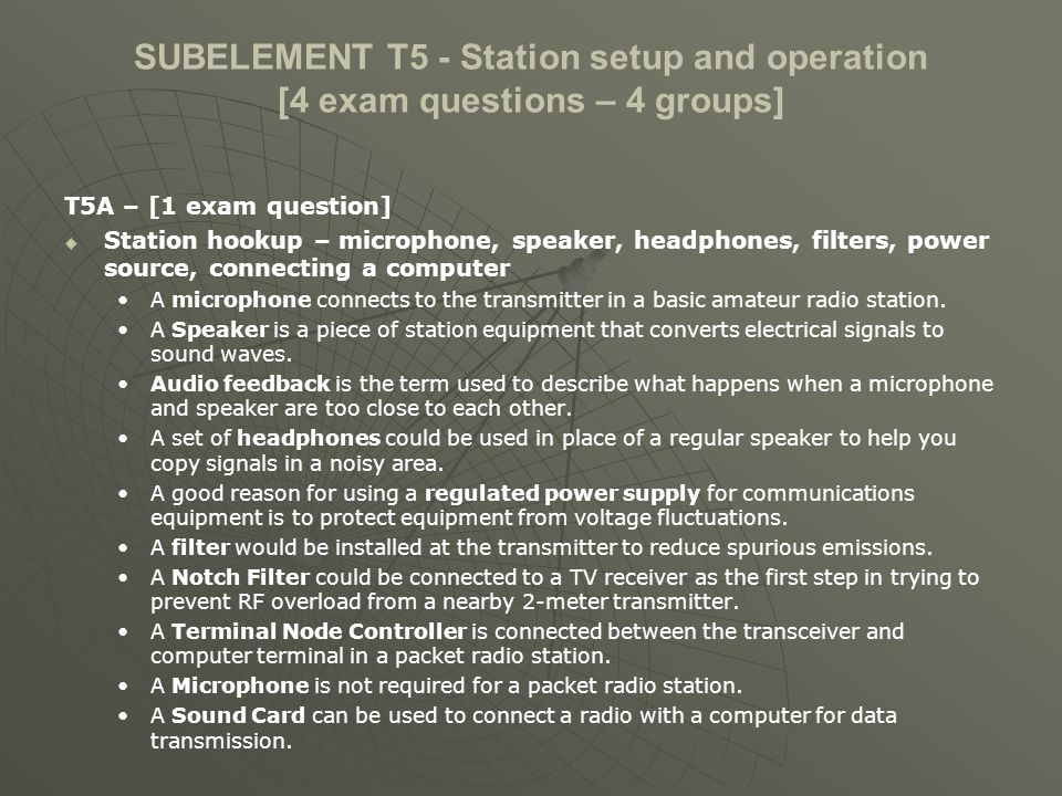 SUBELEMENT T5 - Station setup and operation [4 exam questions – 4 groups]